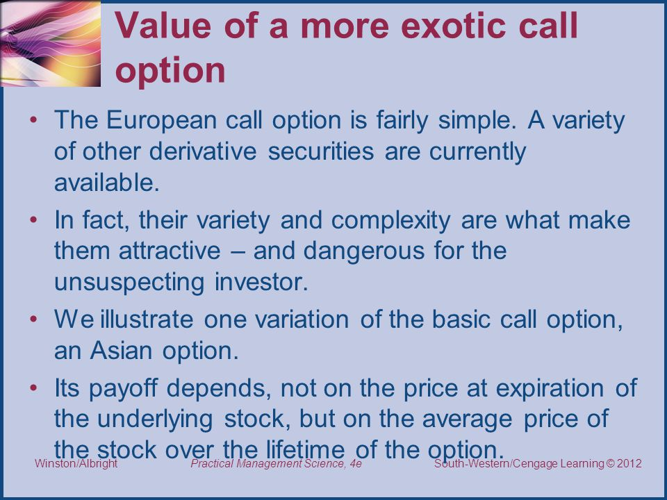 Value of a more exotic call option