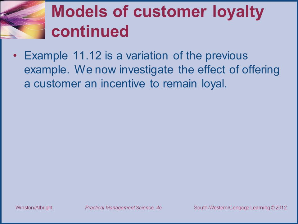 Models of customer loyalty continued