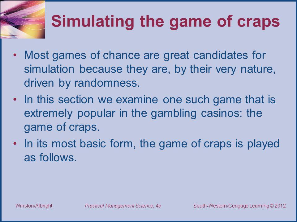 Simulating the game of craps