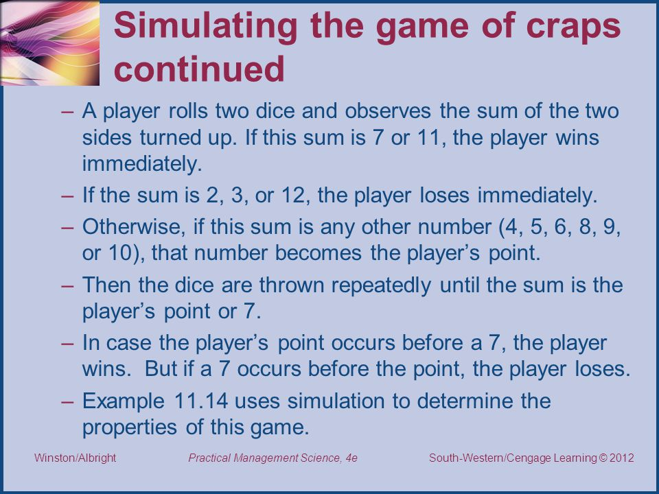 Simulating the game of craps continued
