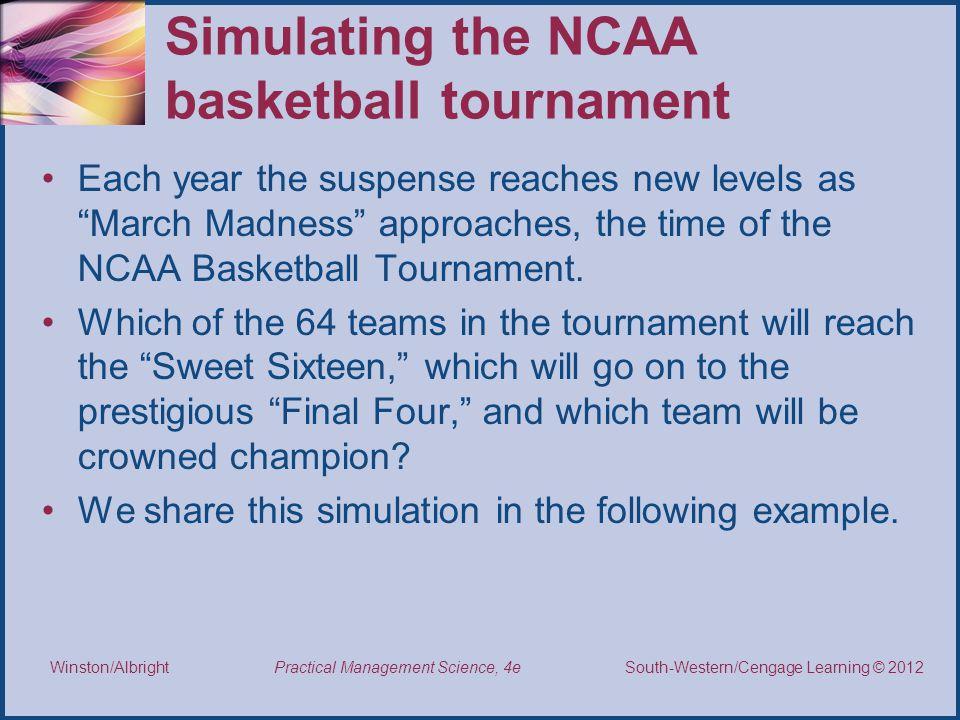 Simulating the NCAA basketball tournament