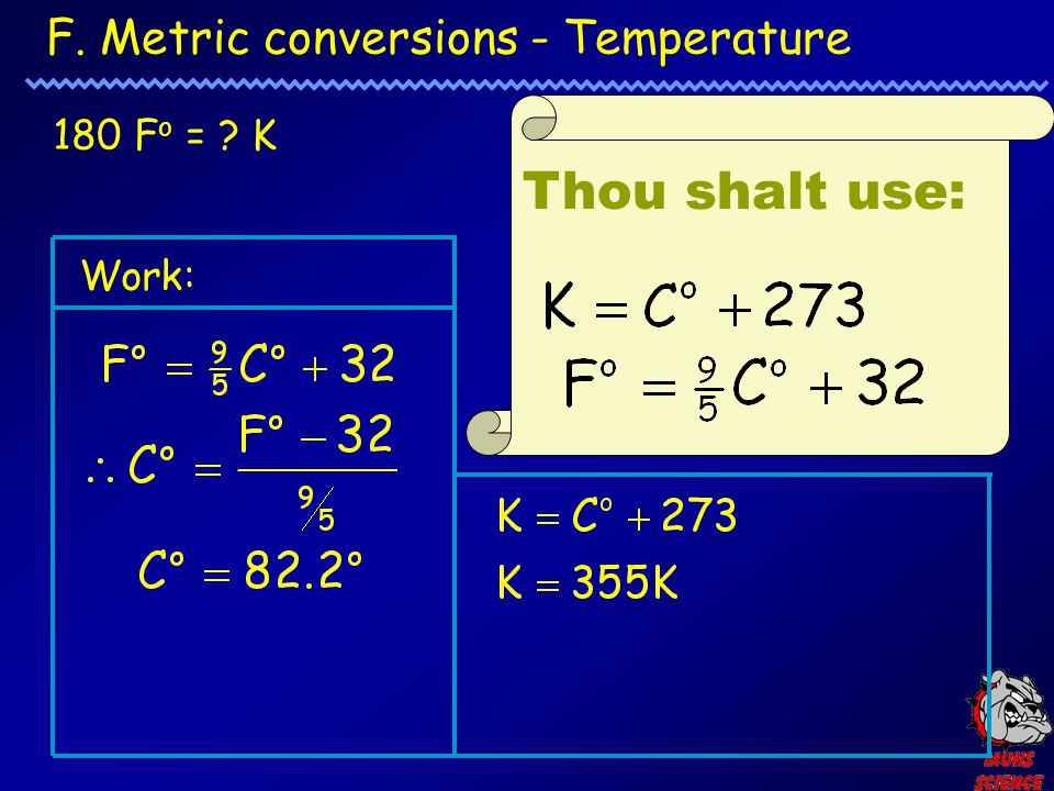 F. Metric conversions - Temperature