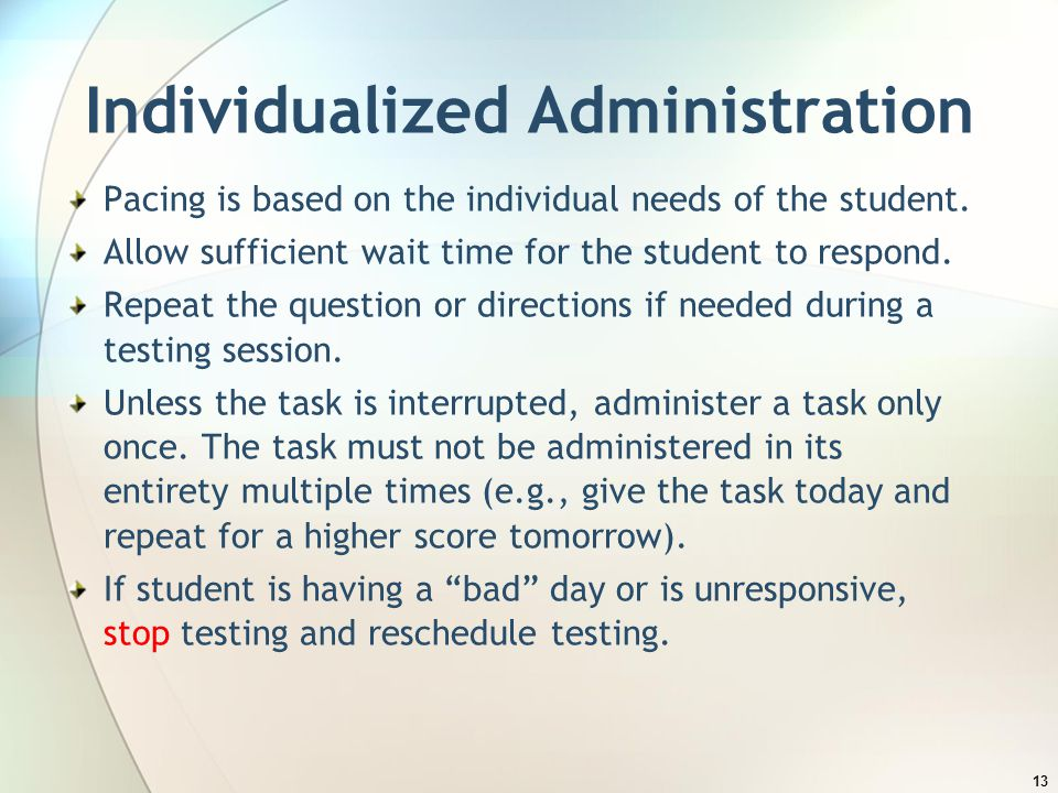 Individualized Administration