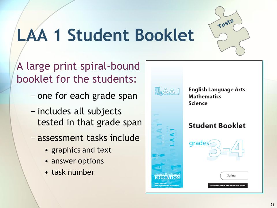 Tests LAA 1 Student Booklet. A large print spiral-bound booklet for the students: one for each grade span.