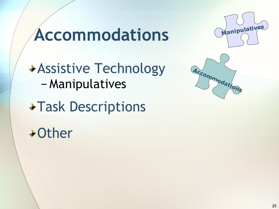 Accommodations Assistive Technology Task Descriptions Other
