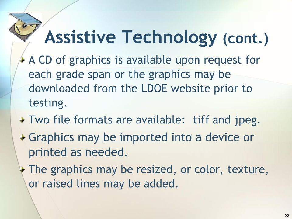 Assistive Technology (cont.)