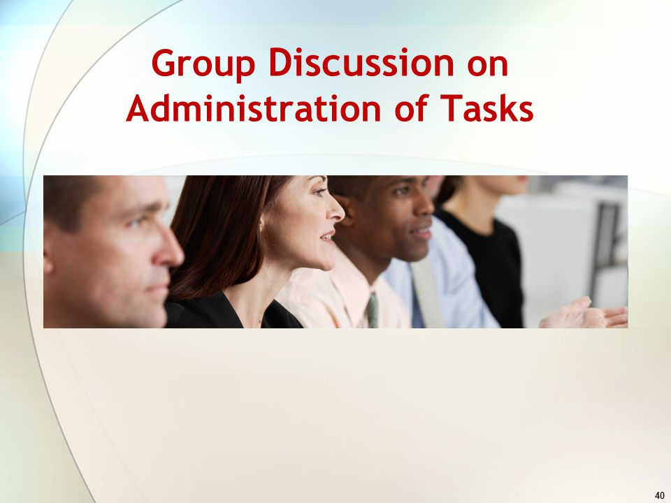 Group Discussion on Administration of Tasks