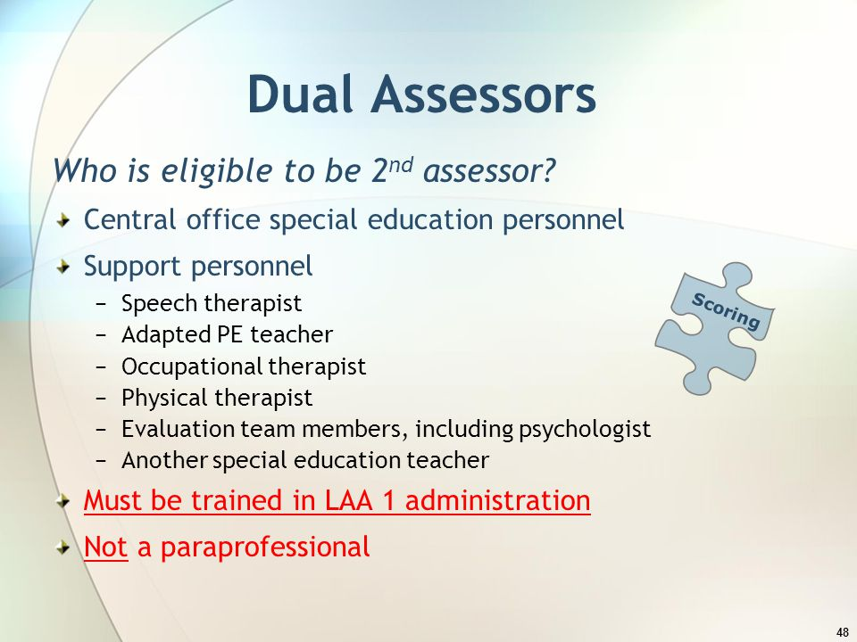 Dual Assessors Who is eligible to be 2nd assessor