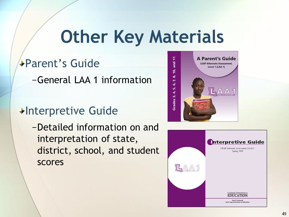 Other Key Materials Parent's Guide Interpretive Guide