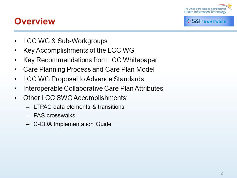 Overview LCC WG & Sub-Workgroups Key Accomplishments of the LCC WG
