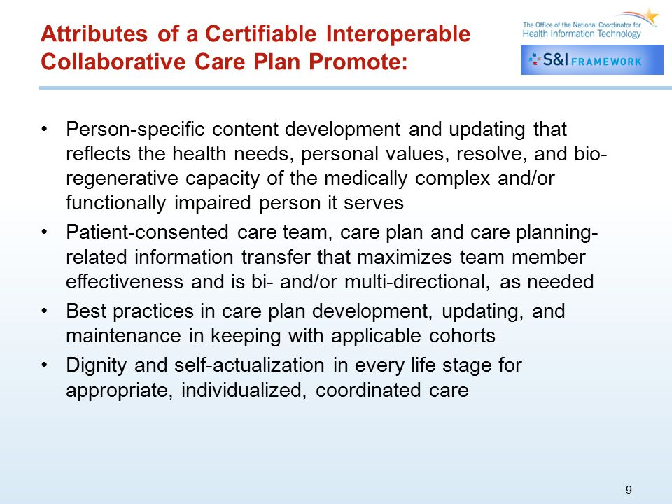 Attributes of a Certifiable Interoperable Collaborative Care Plan Promote: