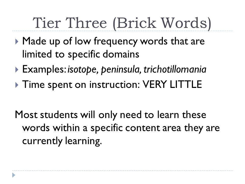 Tier Three (Brick Words)