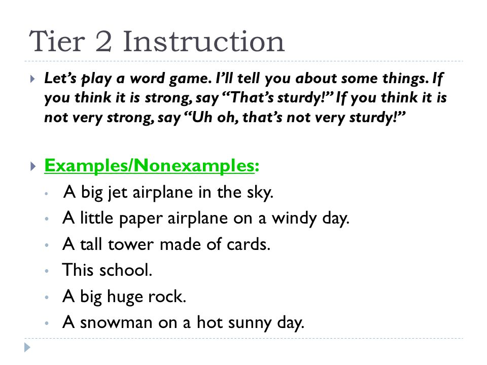 Tier 2 Instruction Examples/Nonexamples: