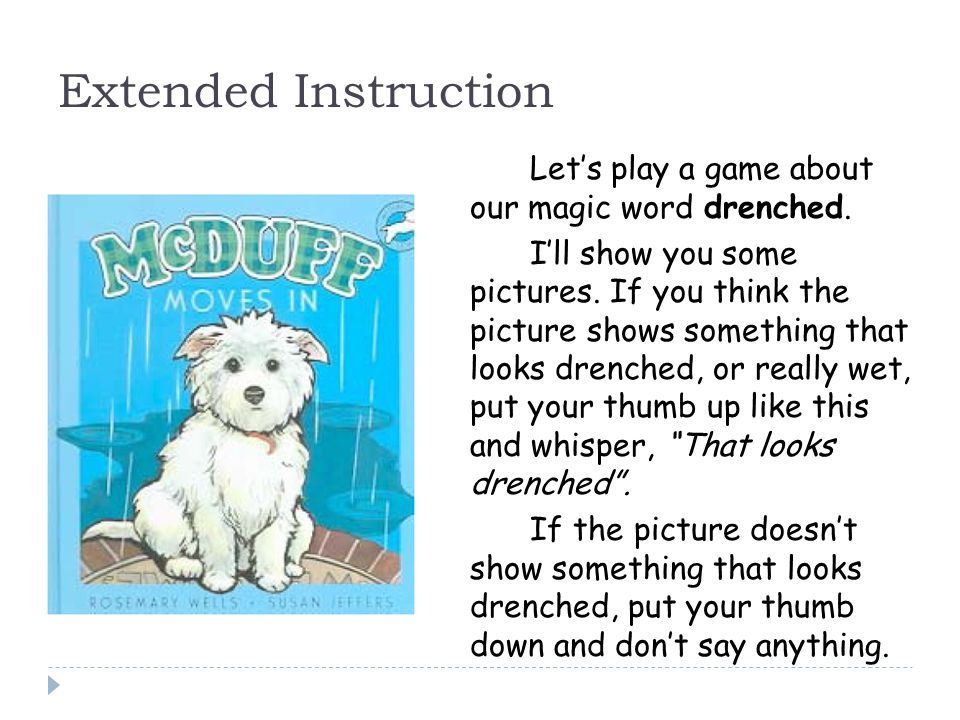 Extended Instruction Let's play a game about our magic word drenched.