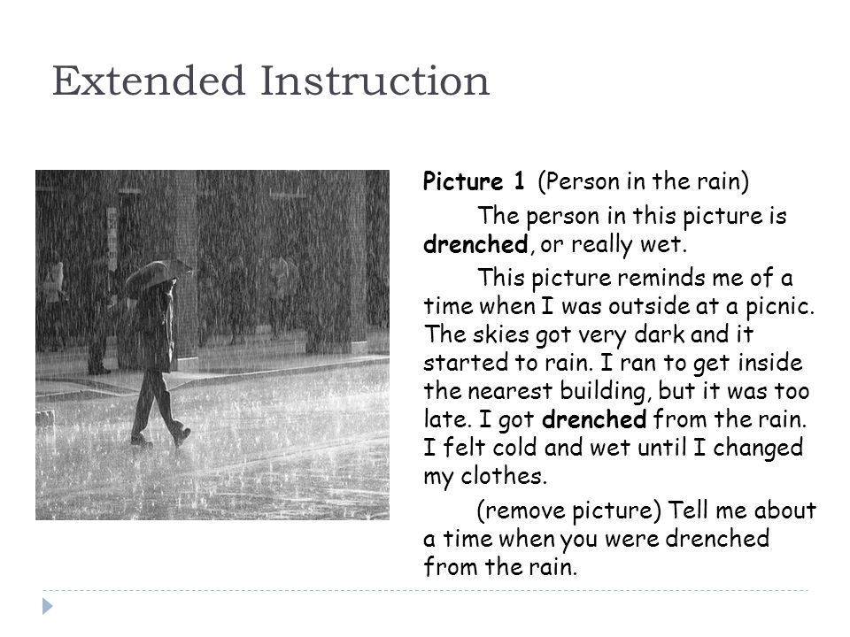 Extended Instruction Picture 1 (Person in the rain)