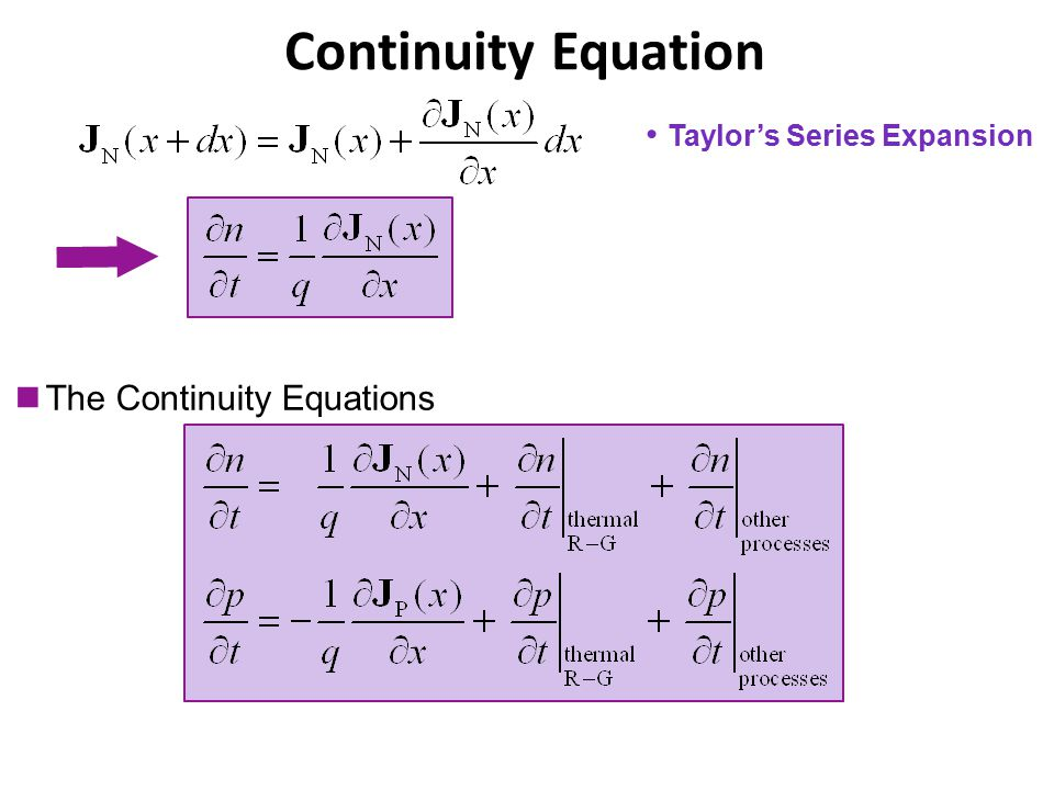 Continuity Equation Taylor's Series Expansion The Continuity Equations