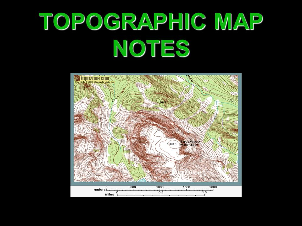 TOPOGRAPHIC MAP NOTES