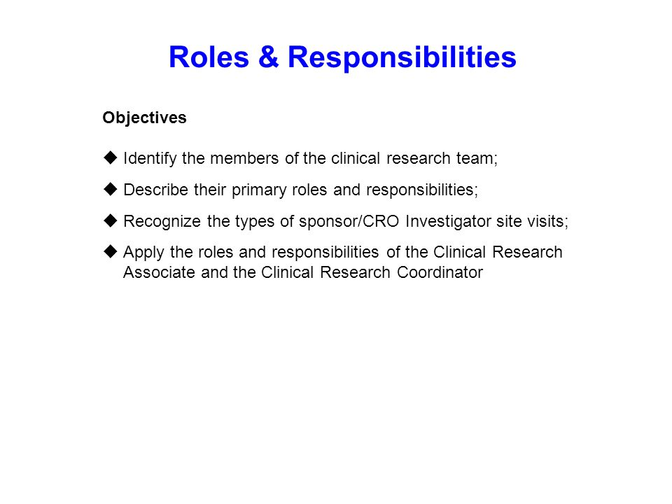 Global good clinical practice ppt download for Clinical research associate duties