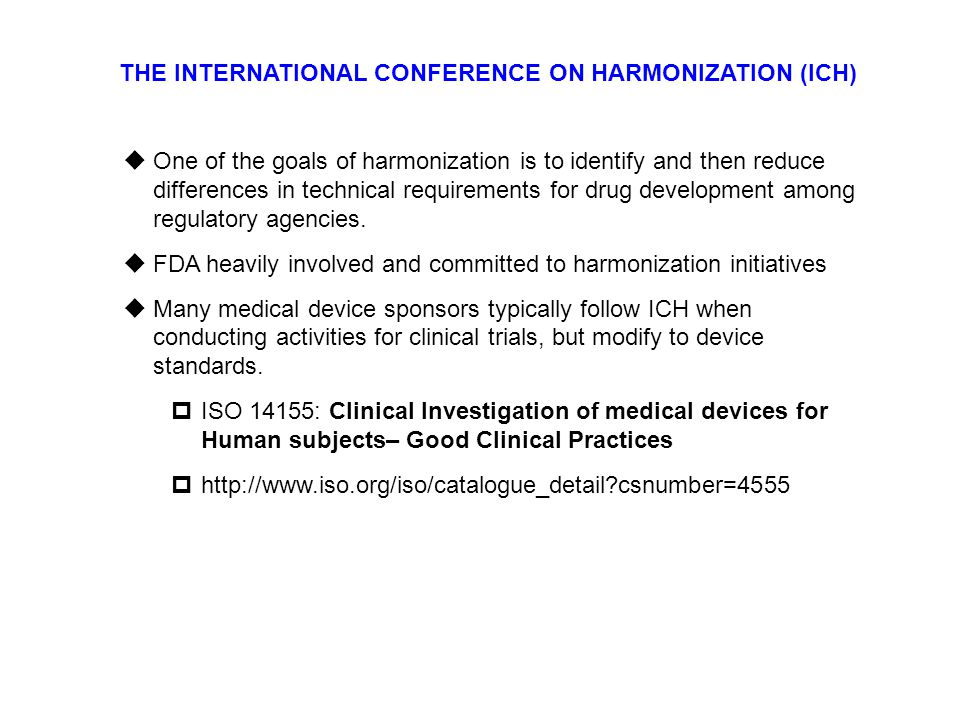 THE INTERNATIONAL CONFERENCE ON HARMONIZATION (ICH)