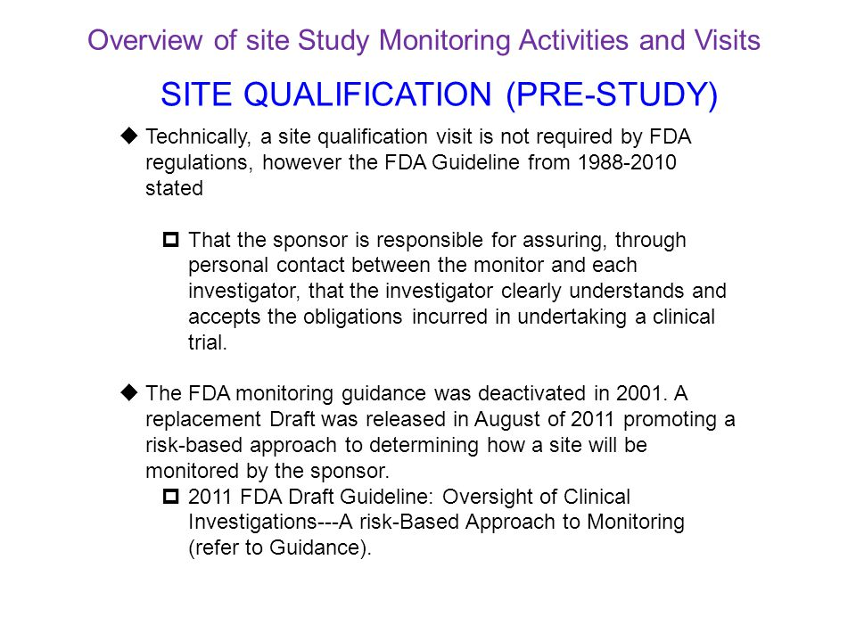 SITE QUALIFICATION (PRE-STUDY)