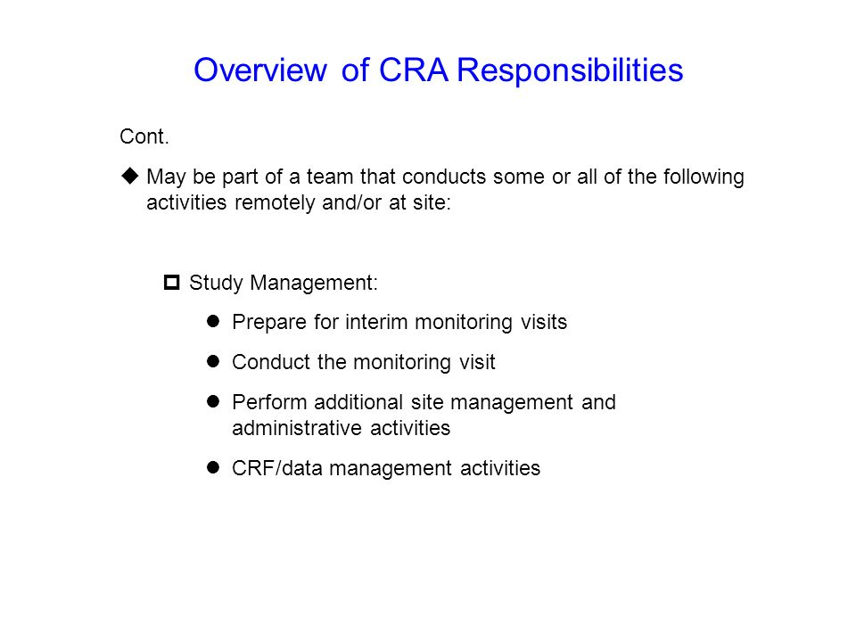 Overview of CRA Responsibilities
