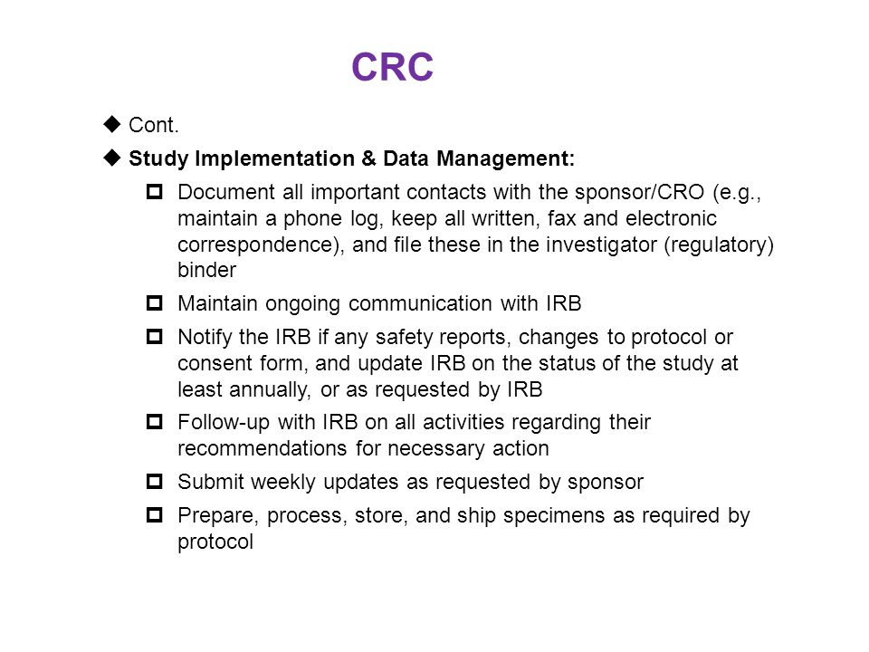 CRC Cont. Study Implementation & Data Management: