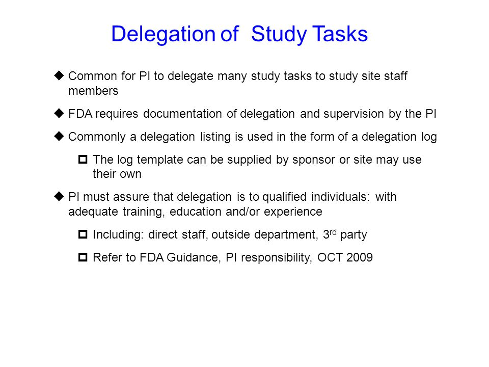 Delegation of Study Tasks