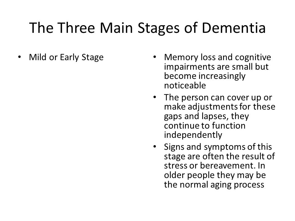 The Three Main Stages of Dementia