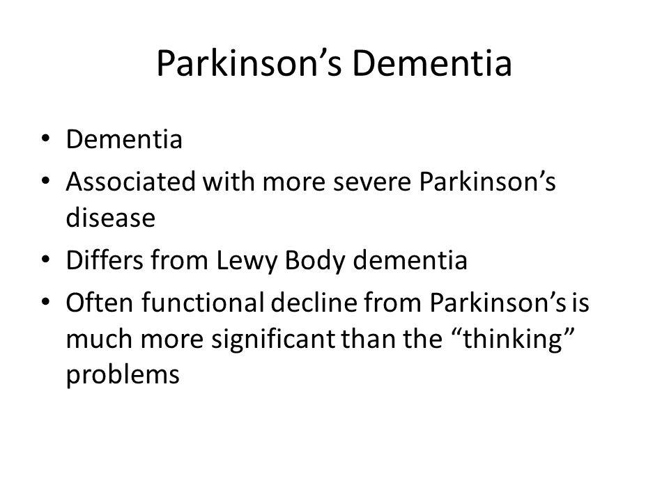 Parkinson's Dementia Dementia
