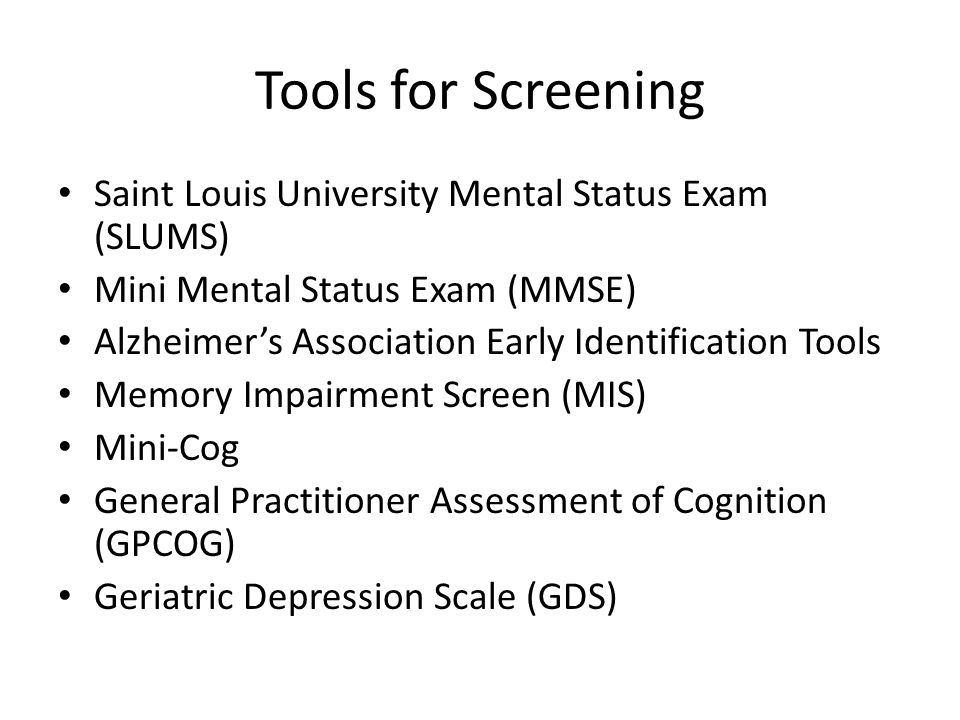 Tools for Screening Saint Louis University Mental Status Exam (SLUMS)
