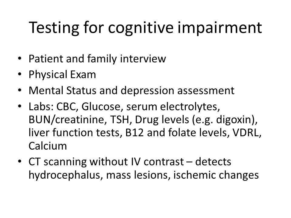 Testing for cognitive impairment