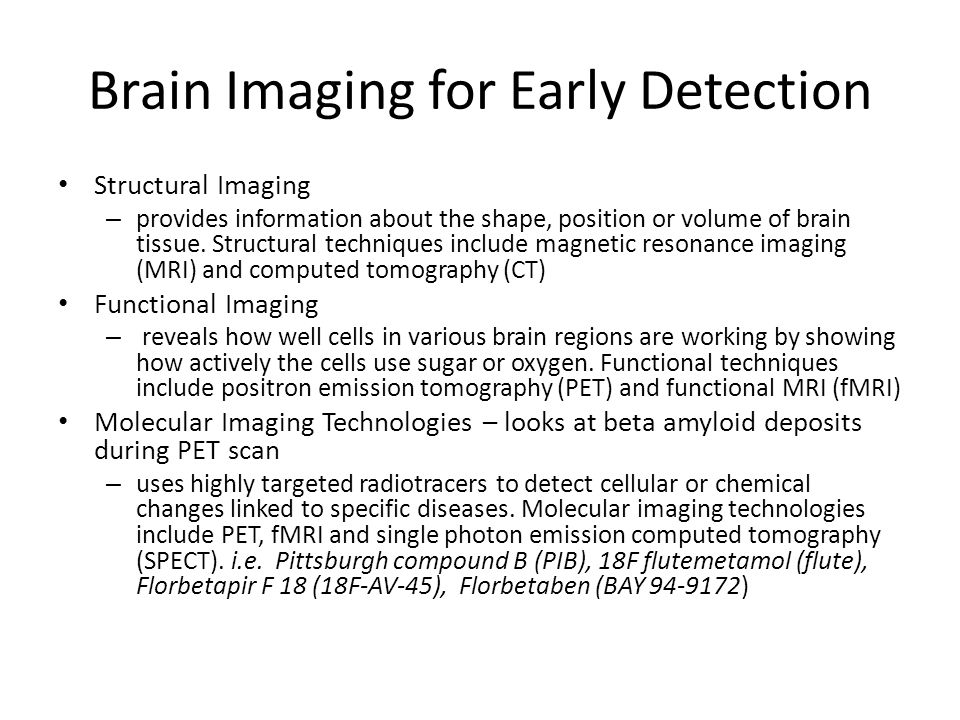 Brain Imaging for Early Detection