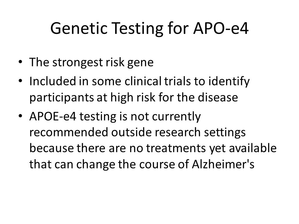 Genetic Testing for APO-e4