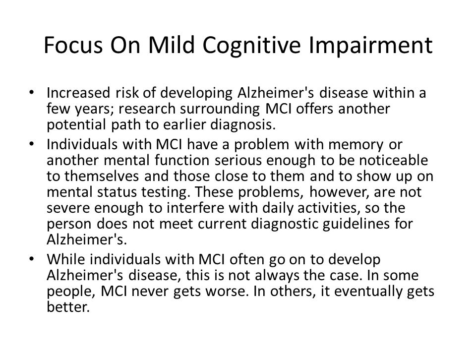 Focus On Mild Cognitive Impairment