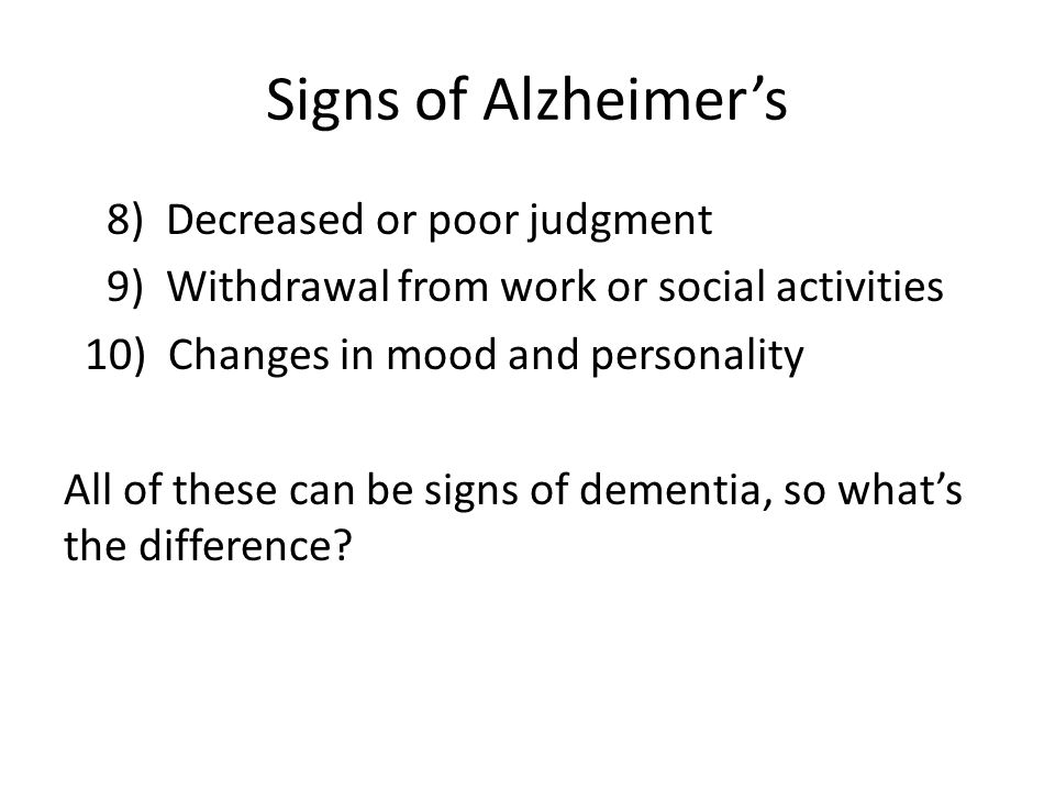 Signs of Alzheimer's