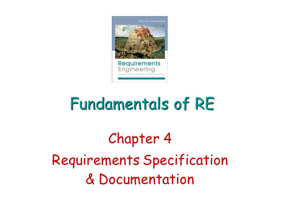 Chapter 4 Requirements Specification & Documentation