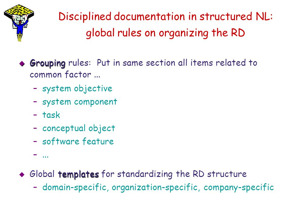 Disciplined documentation in structured NL: global rules on organizing the RD