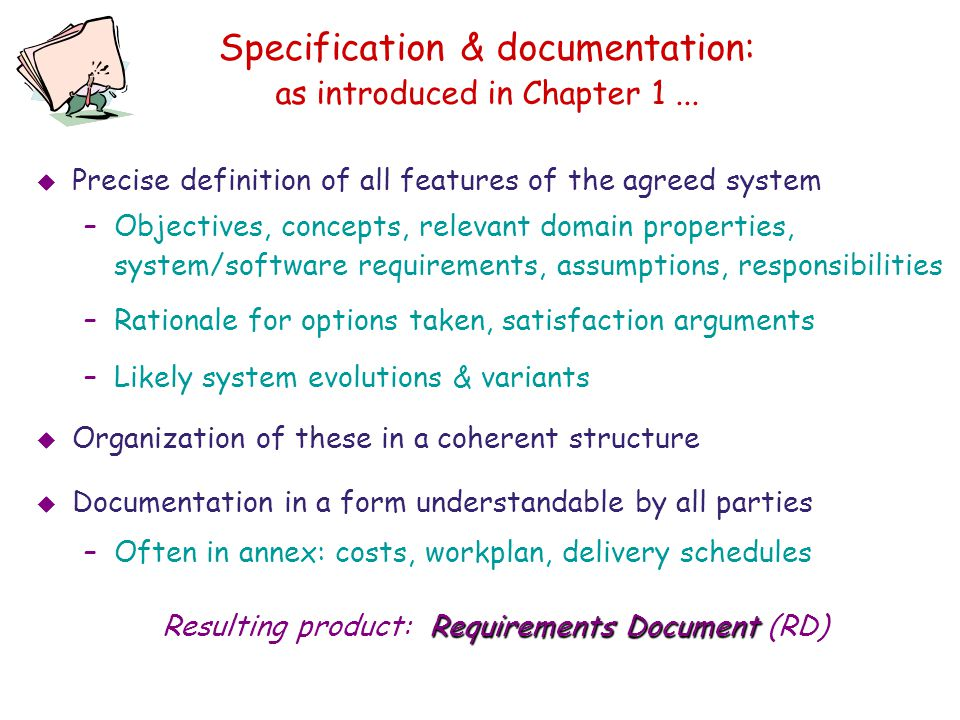 Specification & documentation: as introduced in Chapter 1 ...