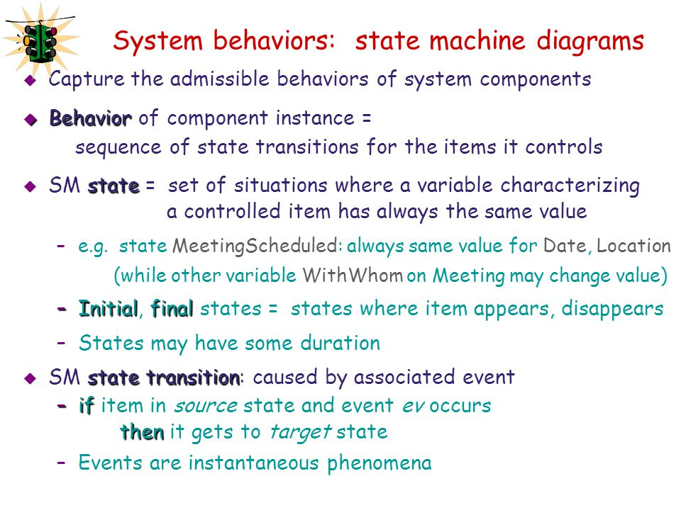 System behaviors: state machine diagrams