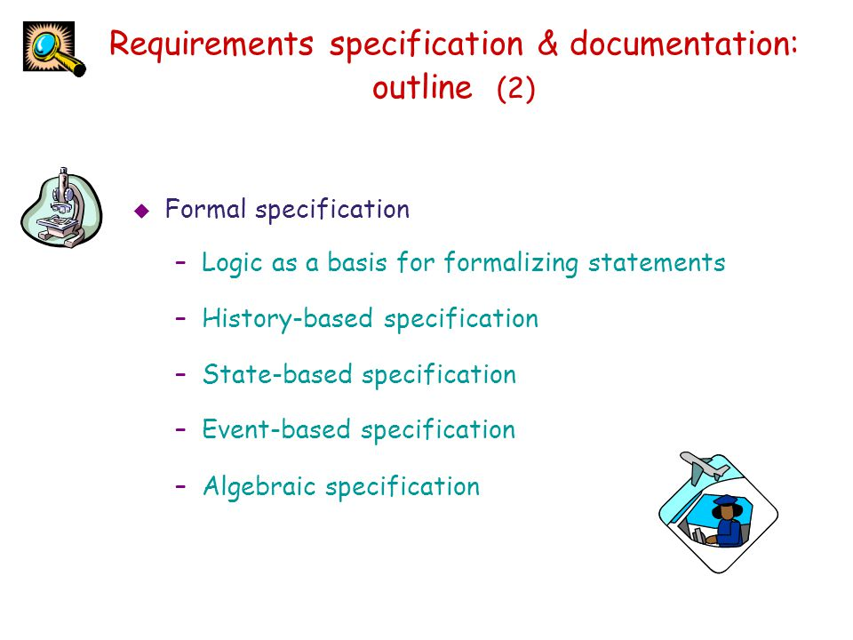 Requirements specification & documentation: outline (2)