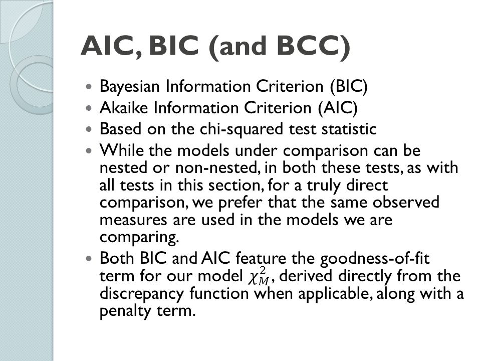 AIC, BIC (and BCC) Bayesian Information Criterion (BIC)