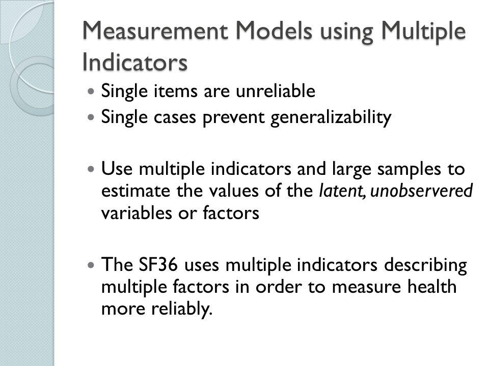 Measurement Models using Multiple Indicators