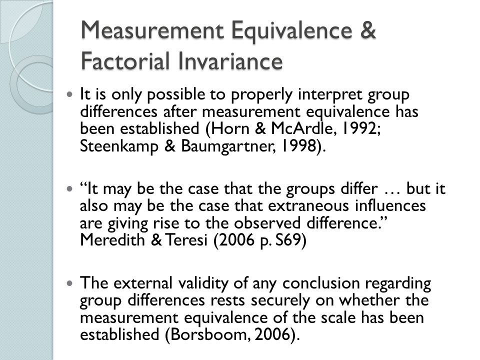 Measurement Equivalence & Factorial Invariance