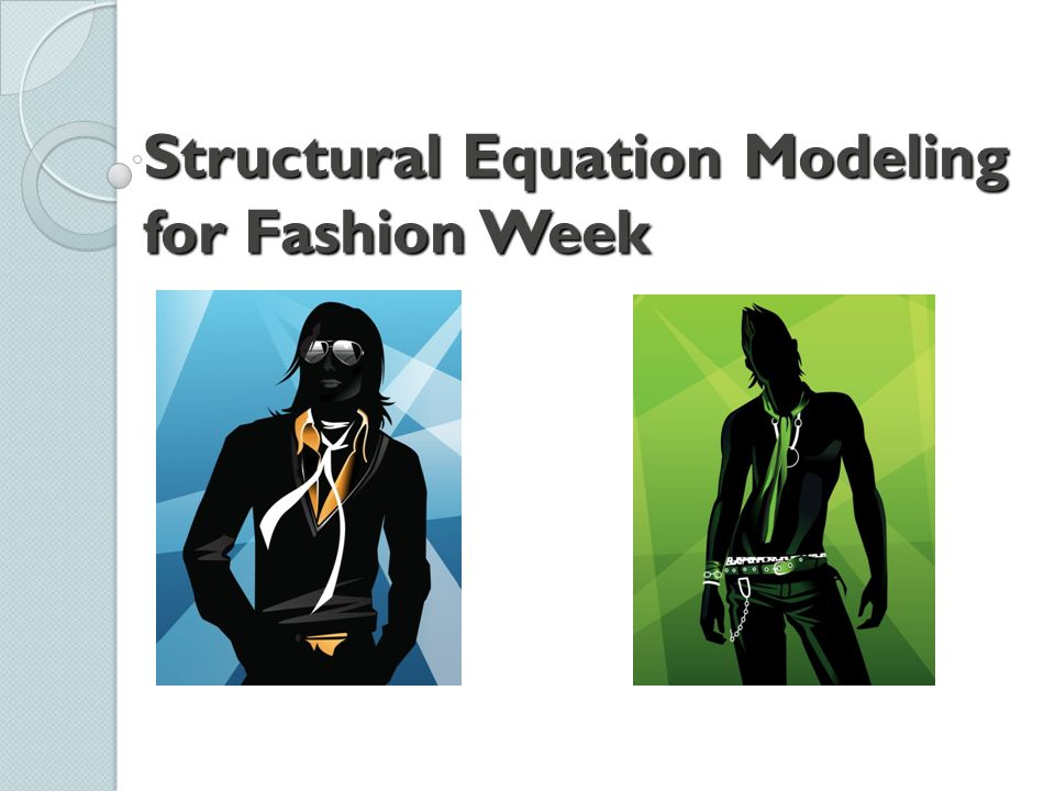 Structural Equation Modeling for Fashion Week