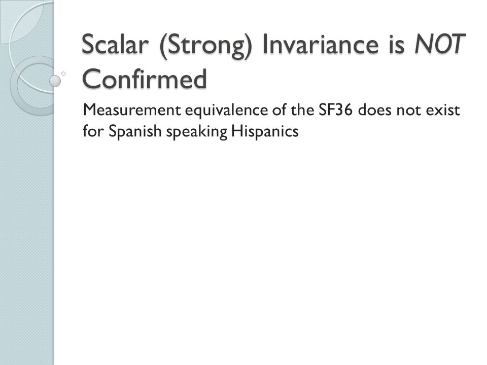 Scalar (Strong) Invariance is NOT Confirmed