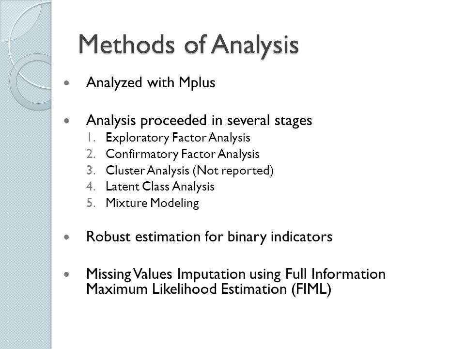 Methods of Analysis Analyzed with Mplus