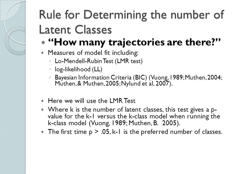 Rule for Determining the number of Latent Classes
