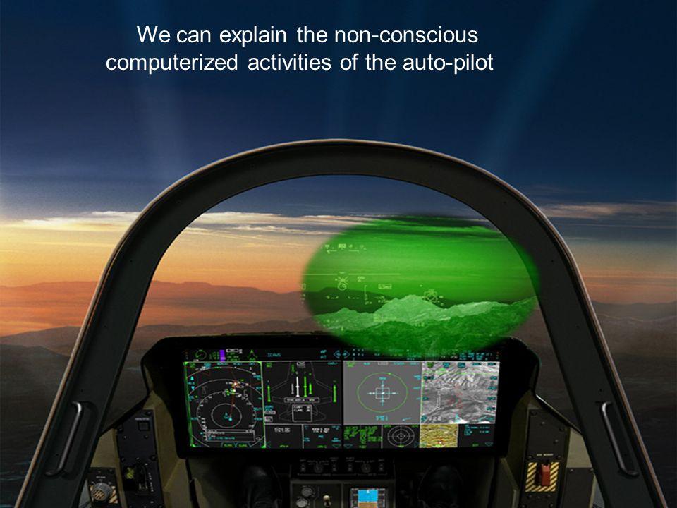 We can explain the non-conscious