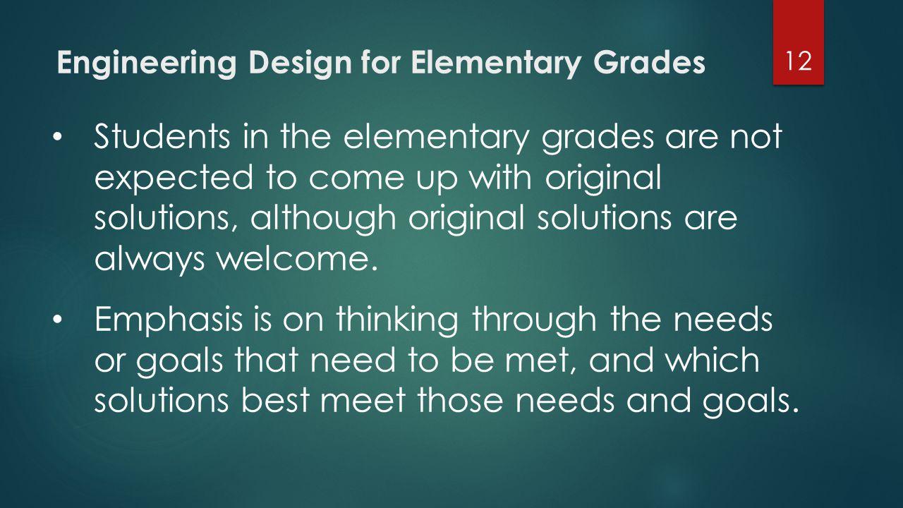 Engineering Design for Elementary Grades