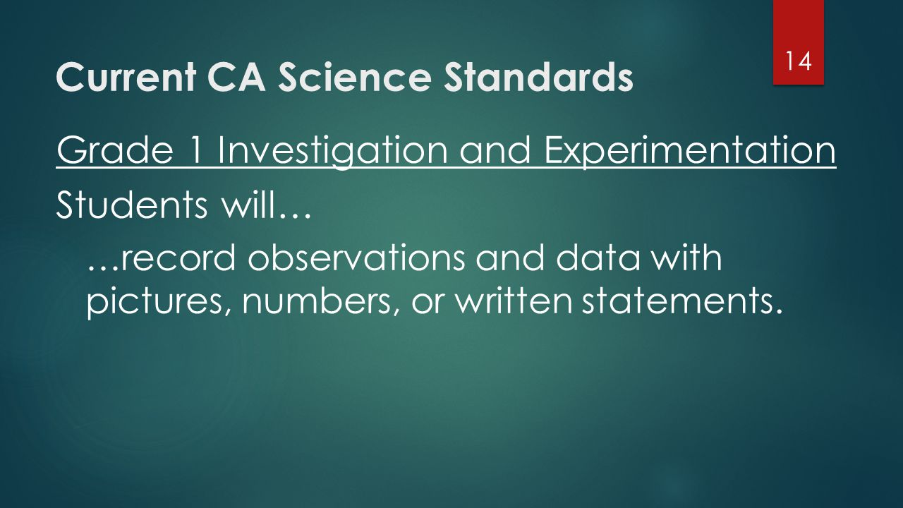 Current CA Science Standards